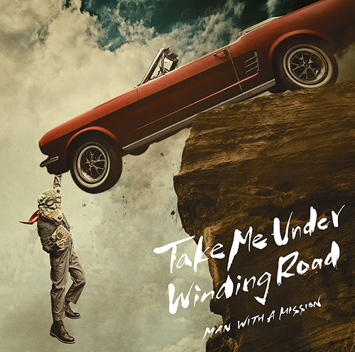 Take Me Under/Winding Road [DVD付初回限定盤][CD] / MAN WITH A MISSION