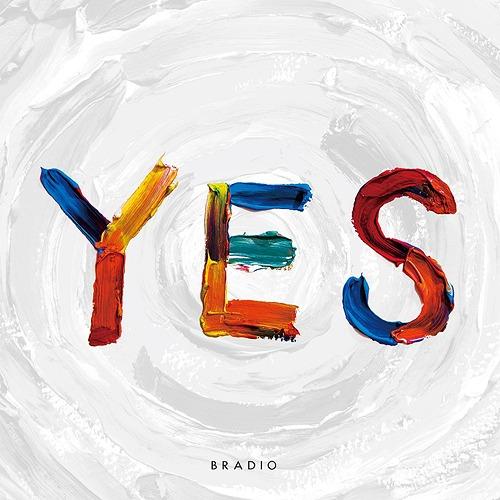 YES [DVD付初回限定盤][CD] / BRADIO