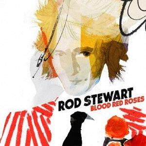 ブラッド・レッド・ローゼズ [SHM-CD][CD] / ロッド・スチュワート