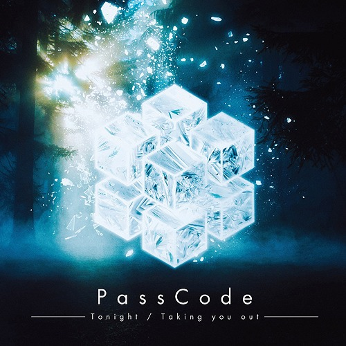 Tonight / Taking you out [DVD付初回限定盤][CD] / PassCode