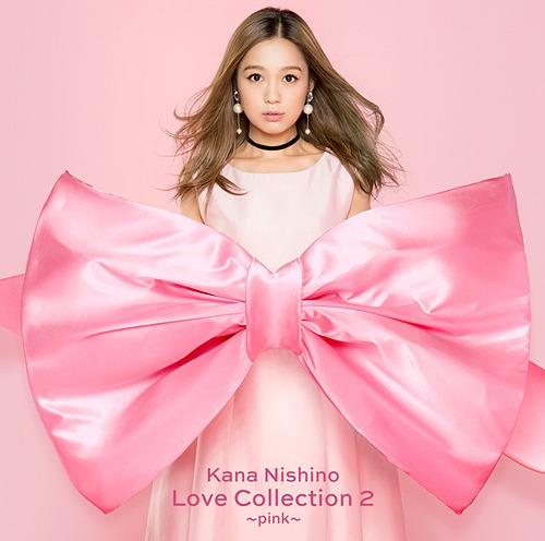 Love Collection 2 〜pink〜 [通常盤][CD] / 西野カナ