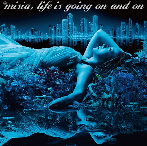 Life is going on and on [通常盤][CD] / MISIA