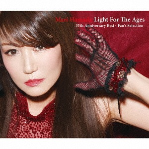 Light For The Ages - 35th Anniversary Best 〜Fan's Selection - [通常盤][CD] / 浜田麻里