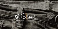 orSlow(オアスロウ)