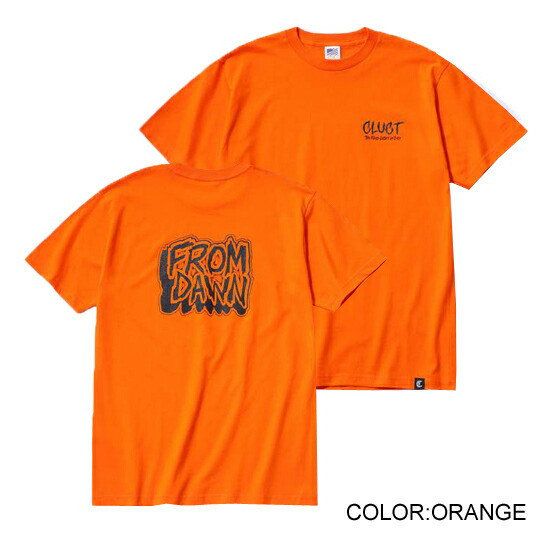 CLUCT クラクト FROM DAWN TEE