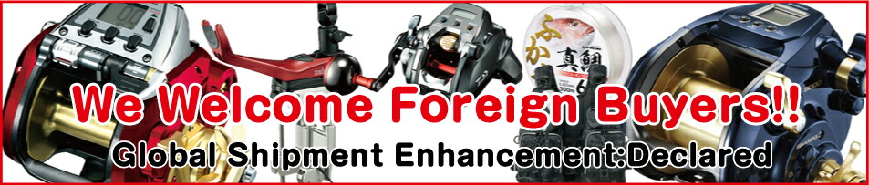 We welcome foreign buyers!!