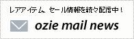 ozie mail news