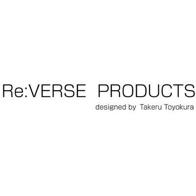 リバース プロダクツ/Re:VERSE PRODUCTS