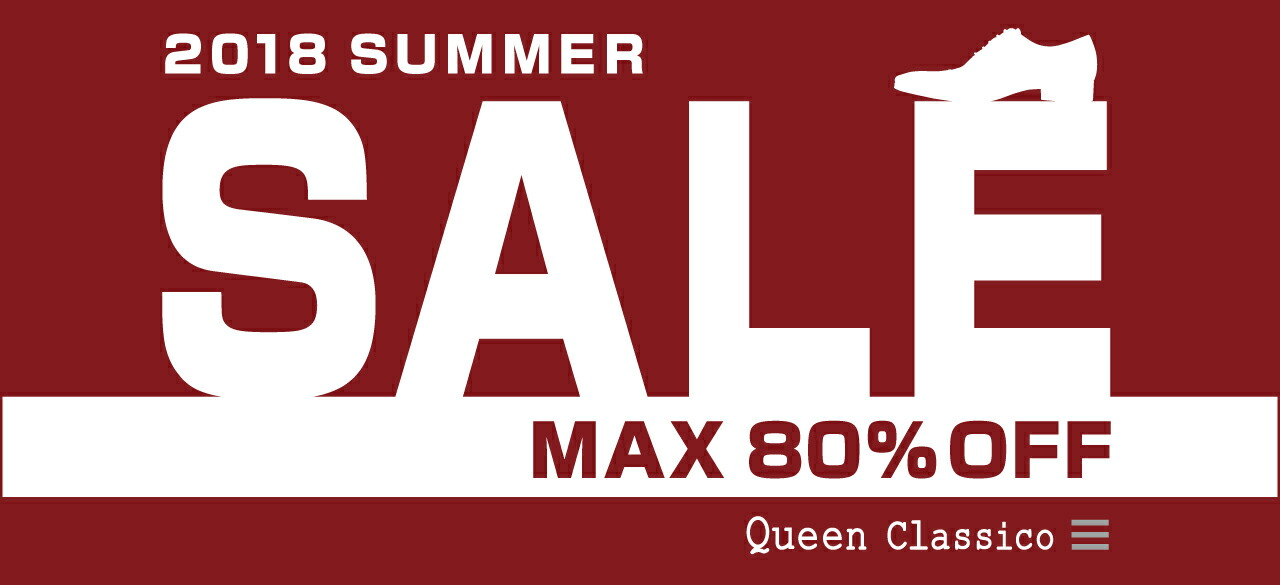 2018 Spring and Summer SALE by Queen Classico Online Store