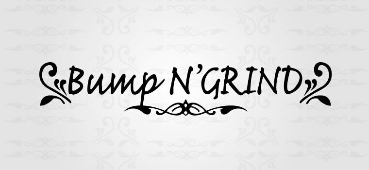 Bump N' GRIND