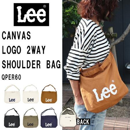 Lee CANVAS LOGO 2WAY SHOULDER BAG QPER60 / リー キャンバス ロゴ 2WAY ショルダーバッグ 男女兼用 QPER60-0433.0434.0493.0494.0495.0496