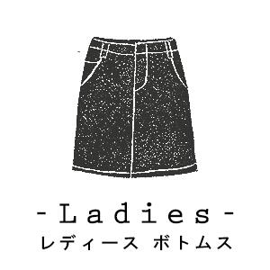LADIES BOTTOMS