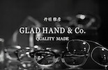 GLAD HAND × 丹羽雅彦