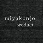 miyakonjo product 商品一覧