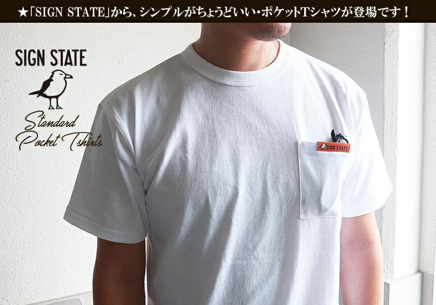 SIGN STATE オープンエンド・コットン・ポケット Tシャツ サインステート アメカジ サーフ メンズ