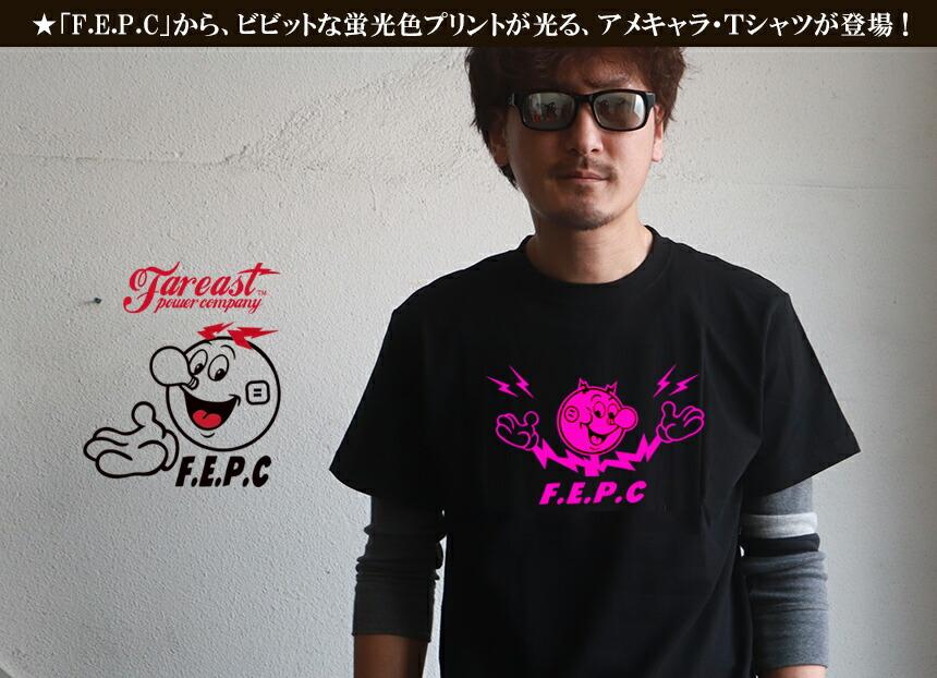 TシャツFEPC アメキャラ 蛍光色プリント Tシャツ FEPC メンズ アメカジ