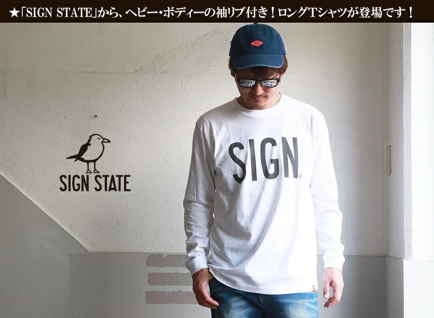 SIGN STATE ヘビーボディ SIGNプリント ロングTシャツ サインステート アメカジ サーフ メンズ アメカジ