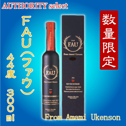 FAU (ファウ) 44度 300ml