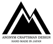 ANONYM CRAFTSMAN DESIGN|アノニムクラフツマンデザイン