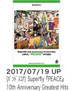 Superfly 10th Anniversary Greatest Hits 『PEACE』