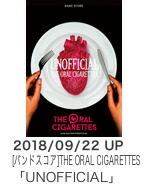 THE ORAL CIGARETTES「UNOFFICIAL」