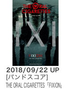THE ORAL CIGARETTES「FIXION」