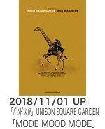UNISON SQUARE GARDEN「MODE MOOD MODE」