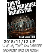 TOKYO SKA PARADISE ORCHESTRA BEST SELECTION