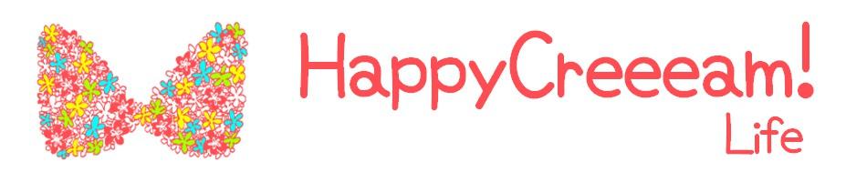 Happy Creeeam! Life