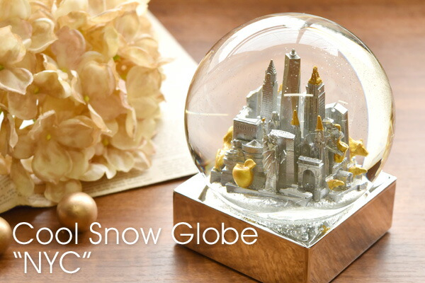 Cool Snow Globes  クールスノーグローブ スノードーム NY ニューヨーク NYC