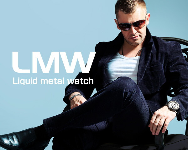 LM WATCH/LIQUID METAL WATCH 腕時計