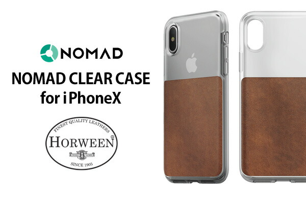 NOMAD CLEAR CASE for iphoneX/ノマドクリアケース