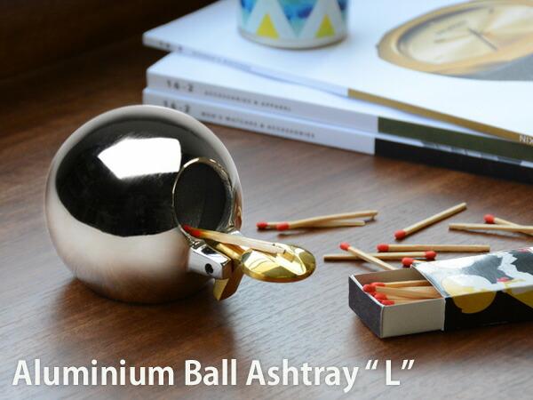 "Aluminium Ball Ashtray""L アルミニウムボールアッシュトレイ L"