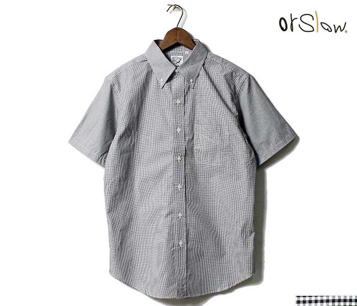 orSlow オアスロウ ギンガムチェック 半袖 ボタンダウンシャツ 2019SS SHORT SLEEVED B.D. SHIRT MADE IN JAPAN 01-8022 (01-8022-161)