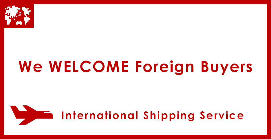 We welcome foreign buyers![