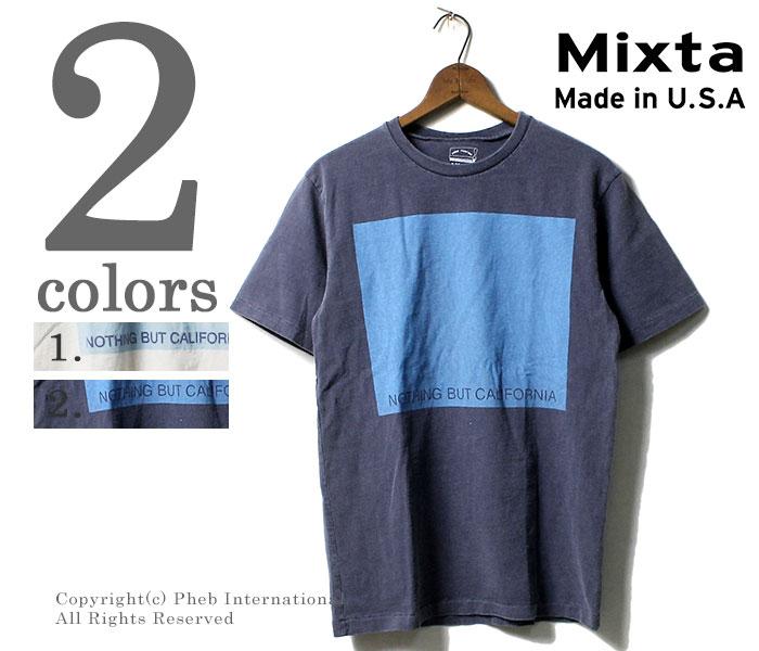 ミクスタ/MIXTA アメリカ製 NOTHING BUT CALIFORNIA Tシャツ プリントTシャツ (MXA-NBC-18S)