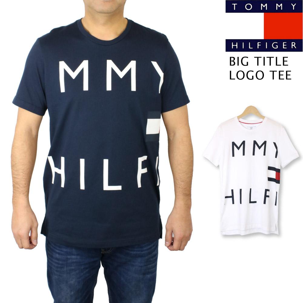トミー ヒルフィガー TOMMY HILFIGER ビッグ ロゴ プリント 半袖 Tシャツ カットソー トップス メンズ 男性用 大きいサイズあり