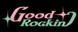 GOOD ROCKINグッドロッキン