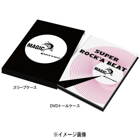 MAGIC / 30th anniversary DVD「SUPER ROCK'A BEAT」