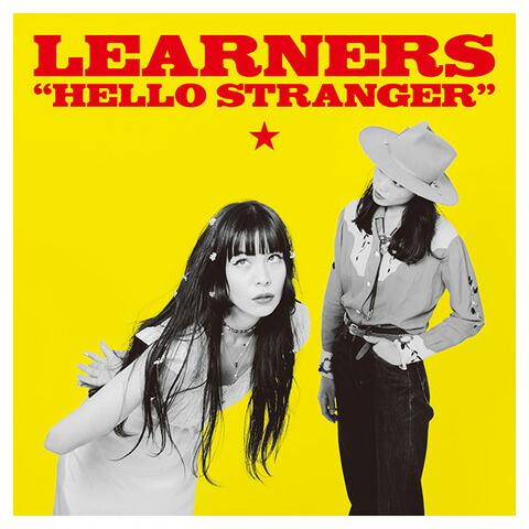 LEARNERS / HELLO STRANGER( LP )