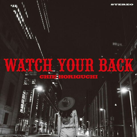 CHIE HORIGUCHI / WATCH YOUR BACK( 7inch )