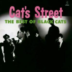 BLACK CATS / CAT'S STREET(2021 Remaster)