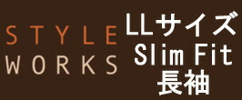 STYLE WORKS SLIMFIT LL-SIZE
