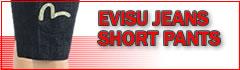 evisu short pants