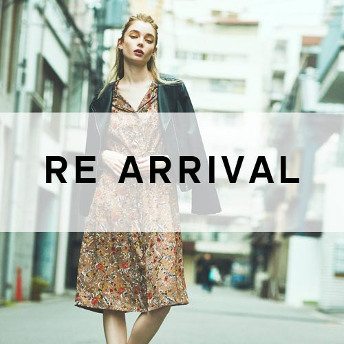 RE ARRIVAL 再入荷