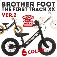 BROTHER FOOT :THE FIRST TRACK XX ver.2 / ブラザーフット:ファーストトラック XX ver.2