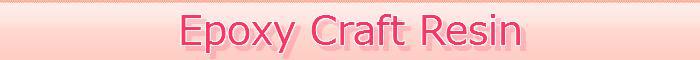 Epoxy CraftResin