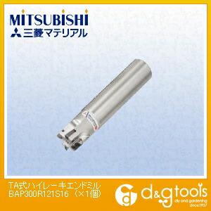 【送料無料】ミツビシマテリアル TA式ハイレーキエンドミル BAP300R121S16 1個