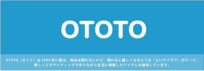 ototo / オトト